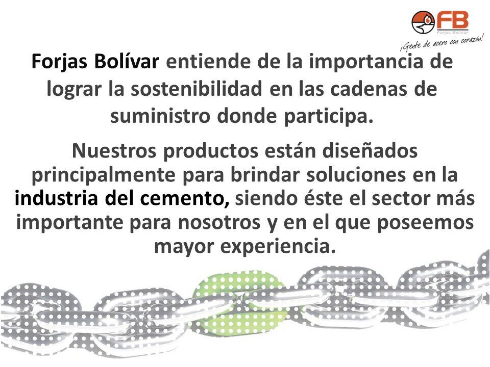 Forjas Bolívar entiende de la importancia de lograr la sostenibilidad en las cadenas de suministro donde participa. Nuestros productos están diseñados