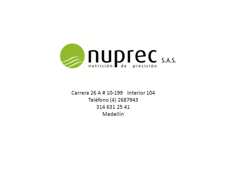 Carrera 26 A # 10-199 Interior 104 Teléfono (4) 2687943 314 631 25 41 Medellín