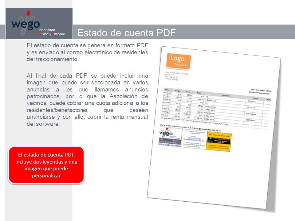 Estado de cuenta PDF El estado de cuenta se genera en formato PDF y es enviado al correo electrónico de residentes del fraccionamiento.