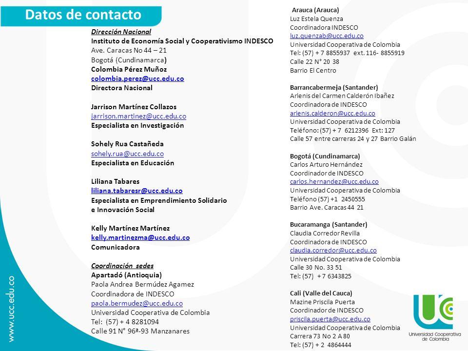 Datos de contacto Dirección Nacional Instituto de Economía Social y Cooperativismo INDESCO Ave. Caracas No 44 – 21 Bogotá (Cundinamarca) Colombia Pére