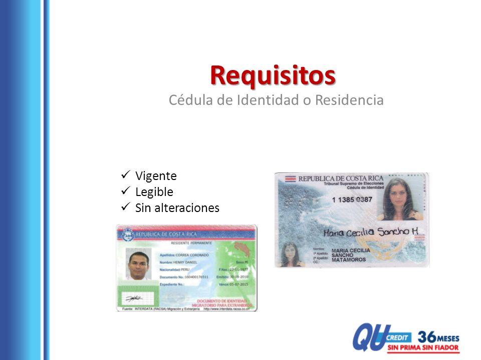 Requisitos Cédula de Identidad o Residencia Vigente Legible Sin alteraciones