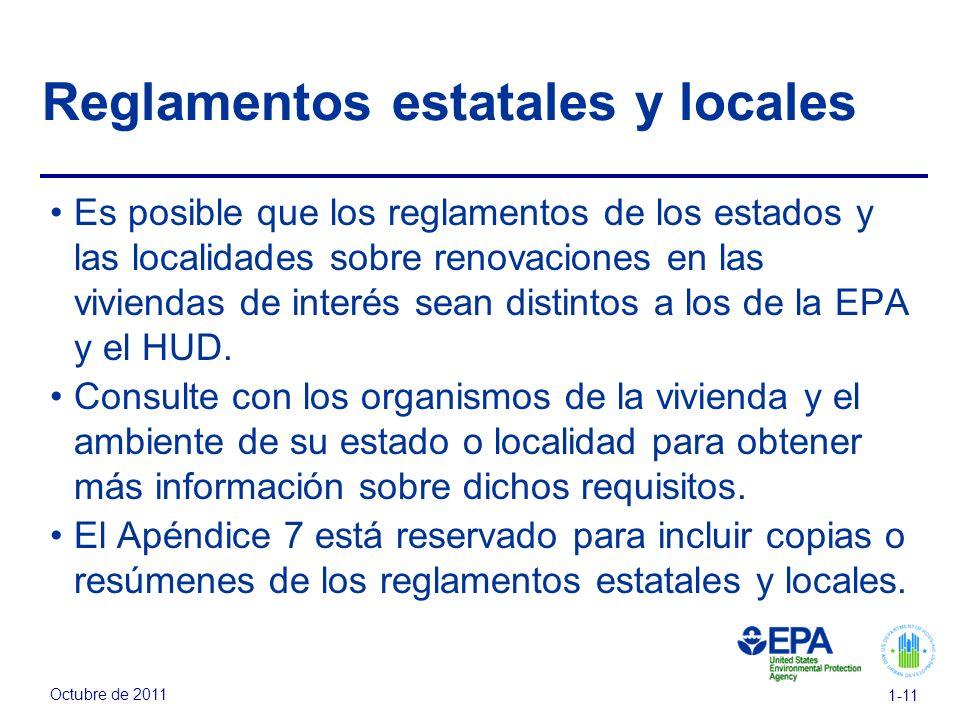 Octubre de 2011 1-11 Reglamentos estatales y locales Es posible que los reglamentos de los estados y las localidades sobre renovaciones en las viviend