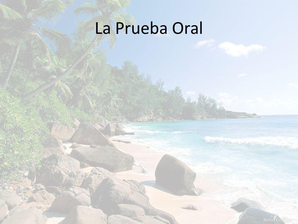 La Prueba Oral