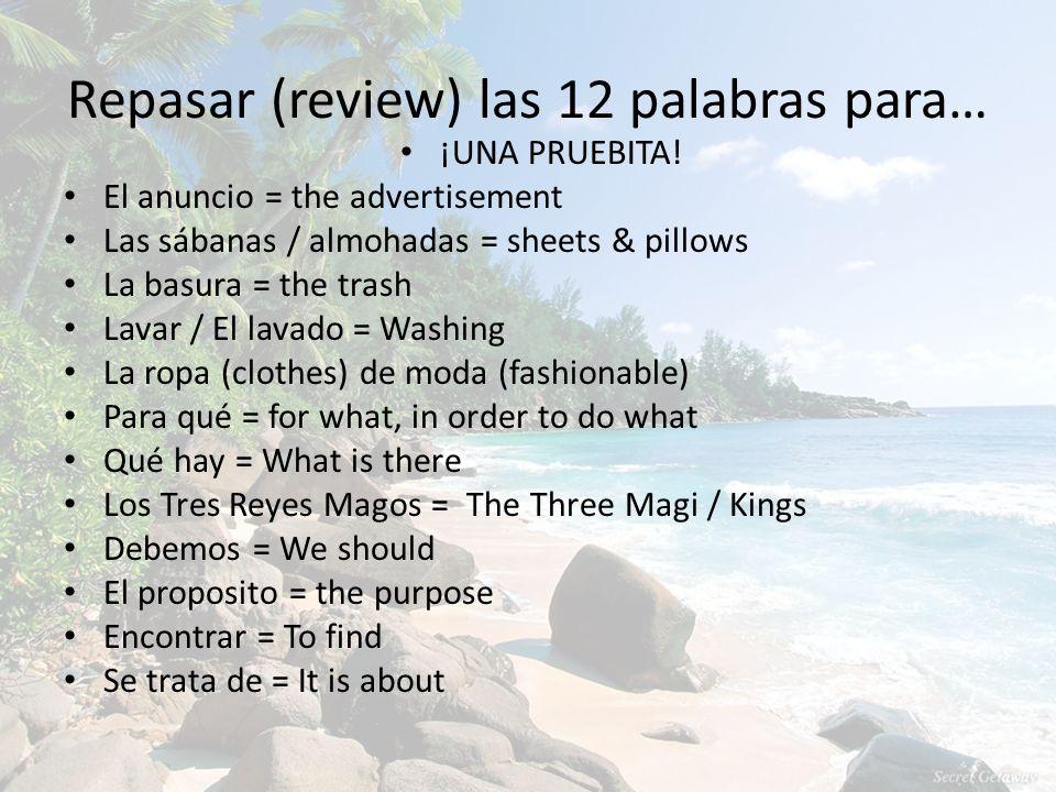 Repasar (review) las 12 palabras para… ¡UNA PRUEBITA.