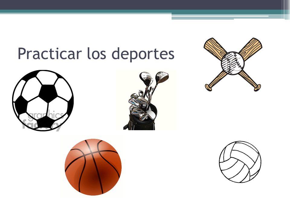 Practicar los deportes