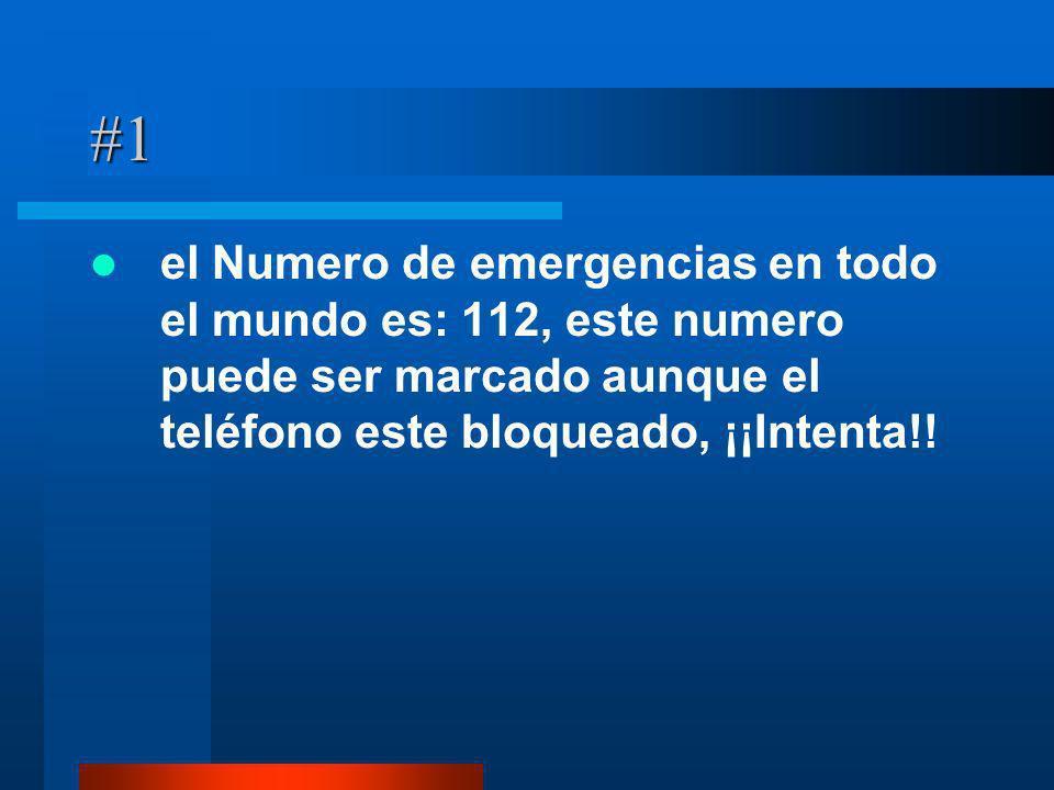 #1 el Numero de emergencias en todo el mundo es: 112, este numero puede ser marcado aunque el teléfono este bloqueado, ¡¡Intenta!!