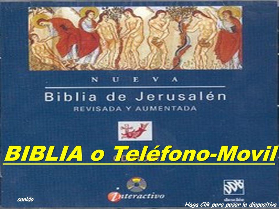 BIBLIA o Teléfono-Movil sonido Haga Clik para pasar la diapositiva