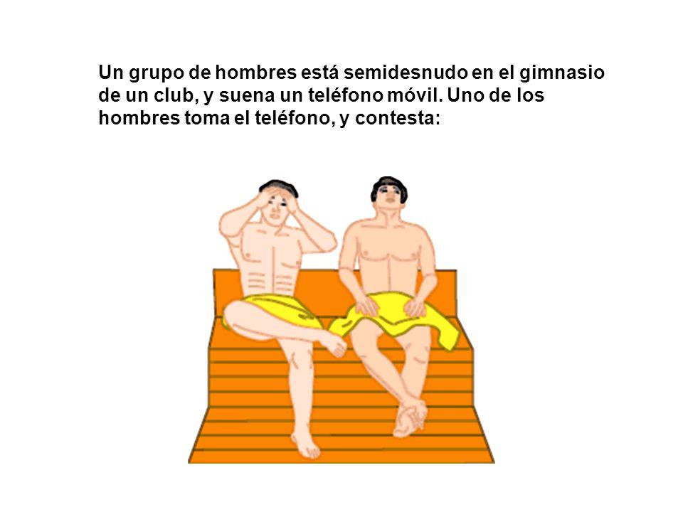 Un grupo de hombres está semidesnudo en el gimnasio de un club, y suena un teléfono móvil.