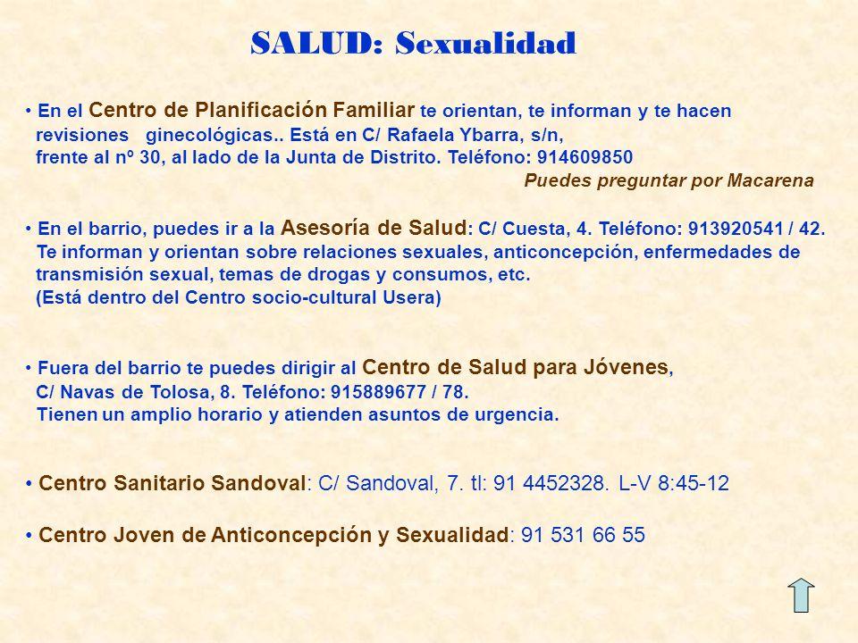 SALUD: Sexualidad En el Centro de Planificación Familiar te orientan, te informan y te hacen revisiones ginecológicas..