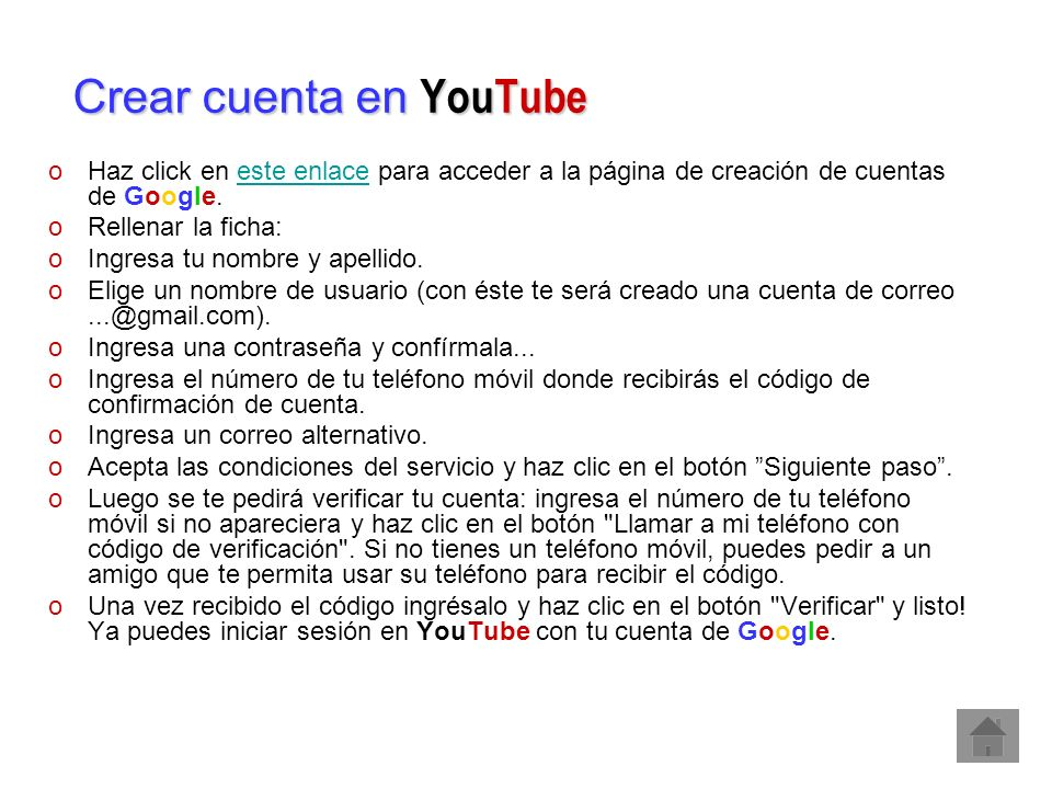 Crear cuenta en YouTube oHaz click en este enlace para acceder a la página de creación de cuentas de Google.este enlace oRellenar la ficha: oIngresa t