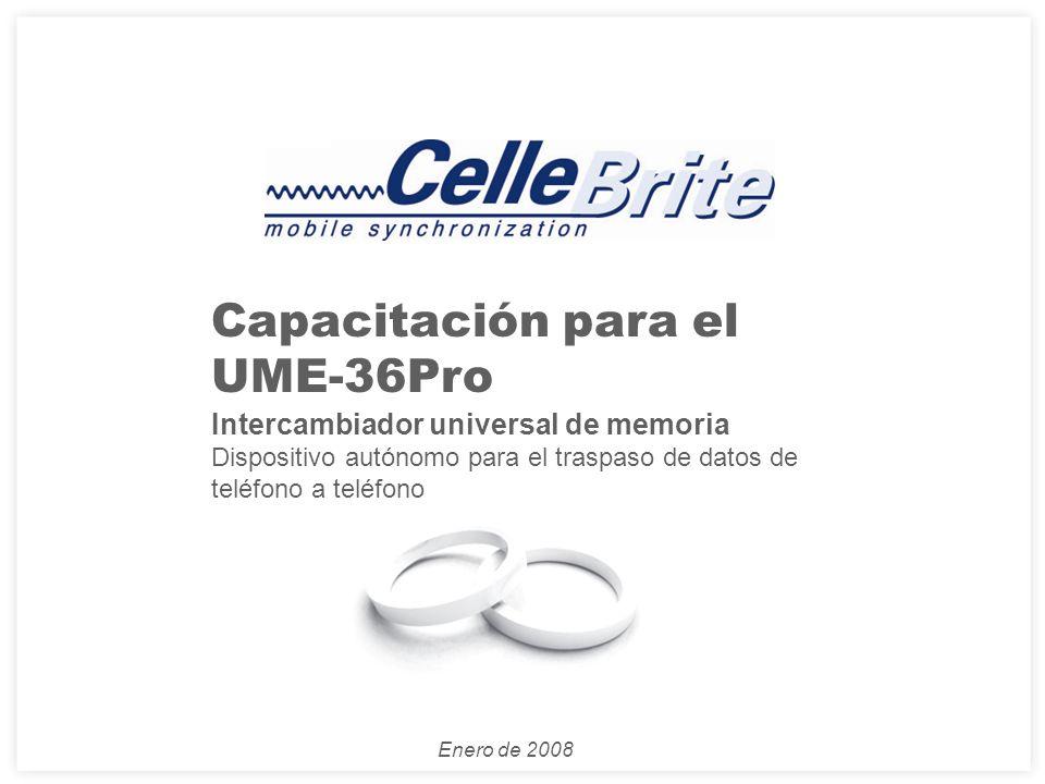 Enero de 2008 Capacitación para el UME-36Pro Intercambiador universal de memoria Dispositivo autónomo para el traspaso de datos de teléfono a teléfono