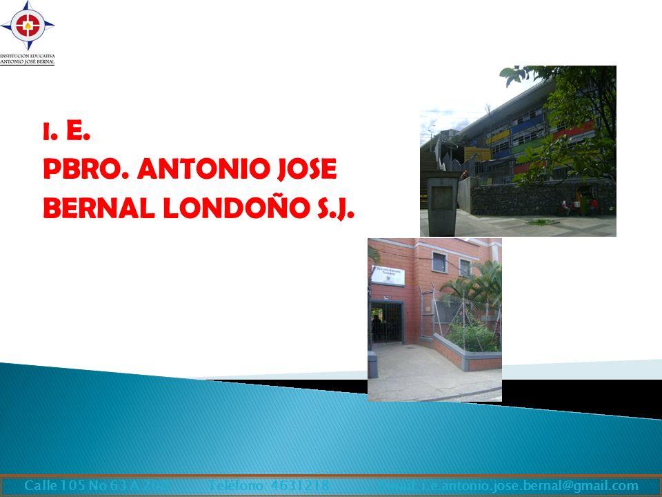 I.E. PBRO. ANTONIO JOSE BERNAL LONDOÑO S.J.