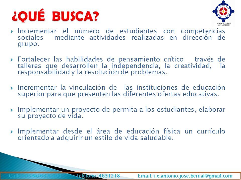 Incrementar el número de estudiantes con competencias sociales mediante actividades realizadas en dirección de grupo.