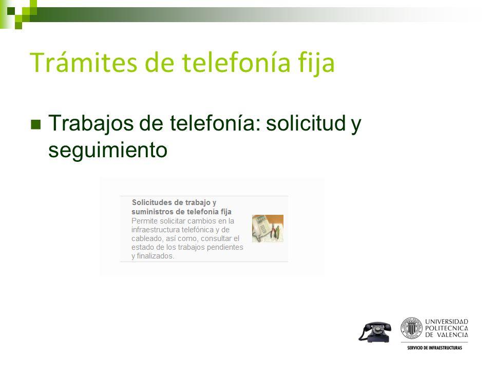 Trámites de telefonía fija Trabajos de telefonía: solicitud y seguimiento