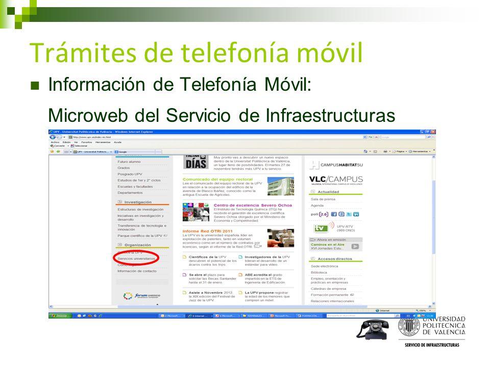Trámites de telefonía móvil Información de Telefonía Móvil: Microweb del Servicio de Infraestructuras
