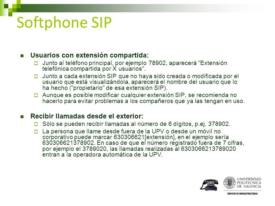 Softphone SIP Usuarios con extensión compartida: Junto al teléfono principal, por ejemplo 78902, aparecerá