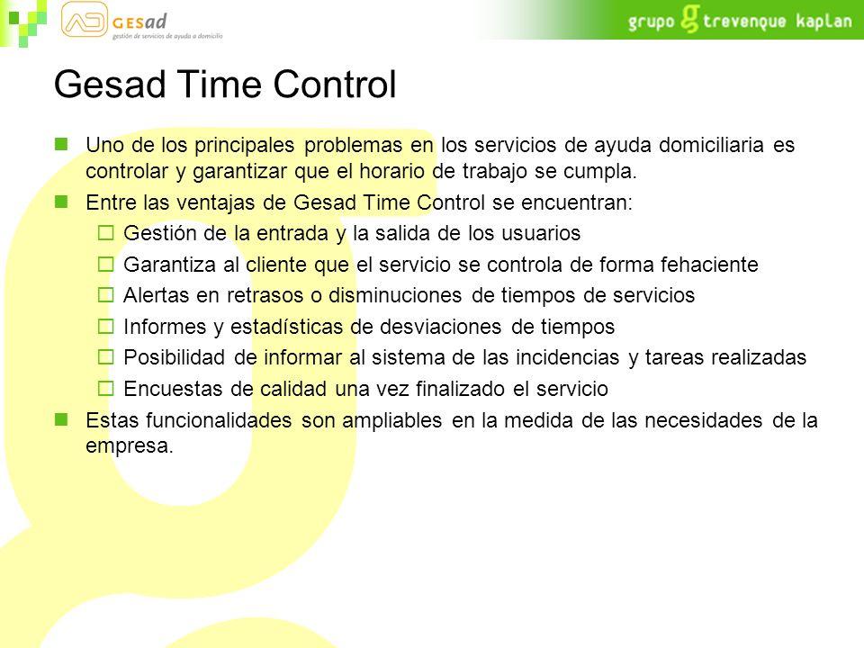 Gesad Time Control Uno de los principales problemas en los servicios de ayuda domiciliaria es controlar y garantizar que el horario de trabajo se cump