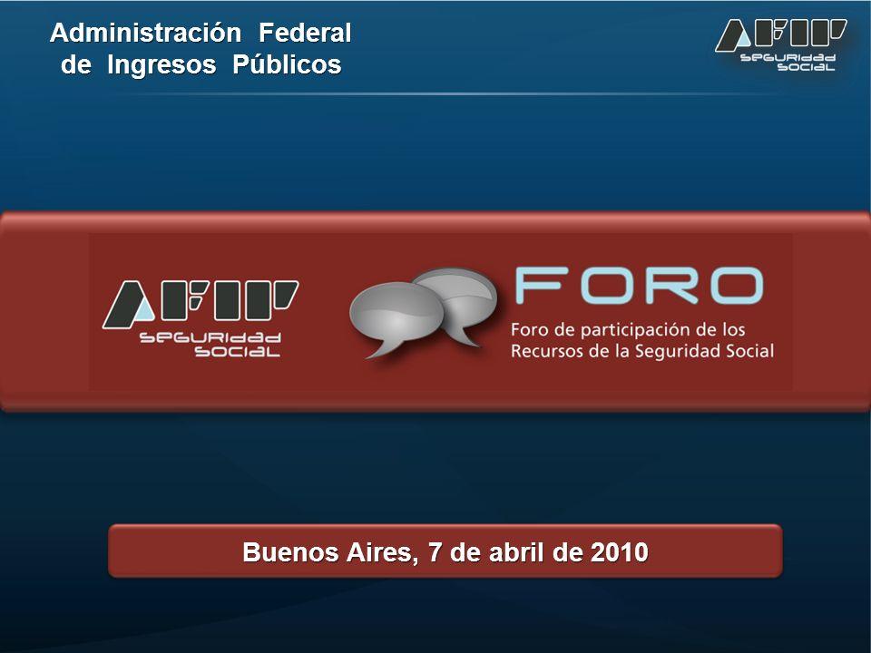 Administración Federal de Ingresos Públicos Buenos Aires, 7 de abril de 2010