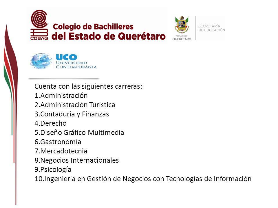 Cuenta con las siguientes carreras: 10.Ing. en Tecnologías de Automatización 11.Ing.