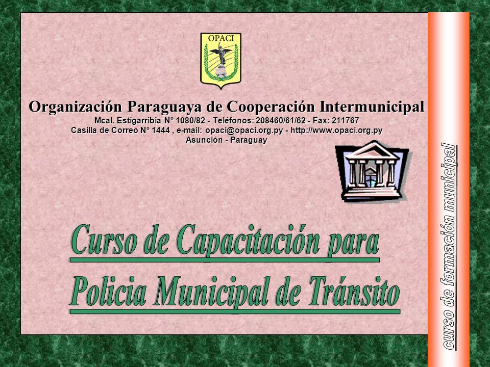 Organización Paraguaya de Cooperación Intermunicipal Mcal. Estigarribia Nº 1080/82 - Teléfonos: 208460/61/62 - Fax: 211767 Casilla de Correo Nº 1444,