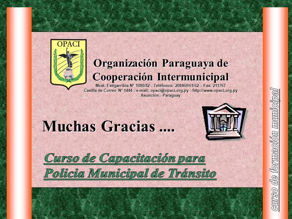 Organización Paraguaya de Cooperación Intermunicipal Mcal. Estigarribia Nº 1080/82 - Teléfonos: 208460/61/62 - Fax: 211767 Casilla de Correo Nº 1444 -