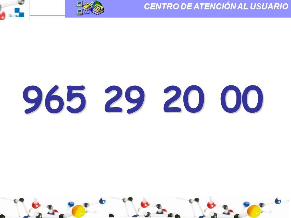 965 29 20 00 CENTRO DE ATENCIÓN AL USUARIO