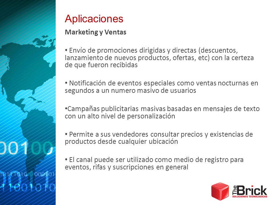 Aplicaciones Marketing y Ventas Envío de promociones dirigidas y directas (descuentos, lanzamiento de nuevos productos, ofertas, etc) con la certeza d