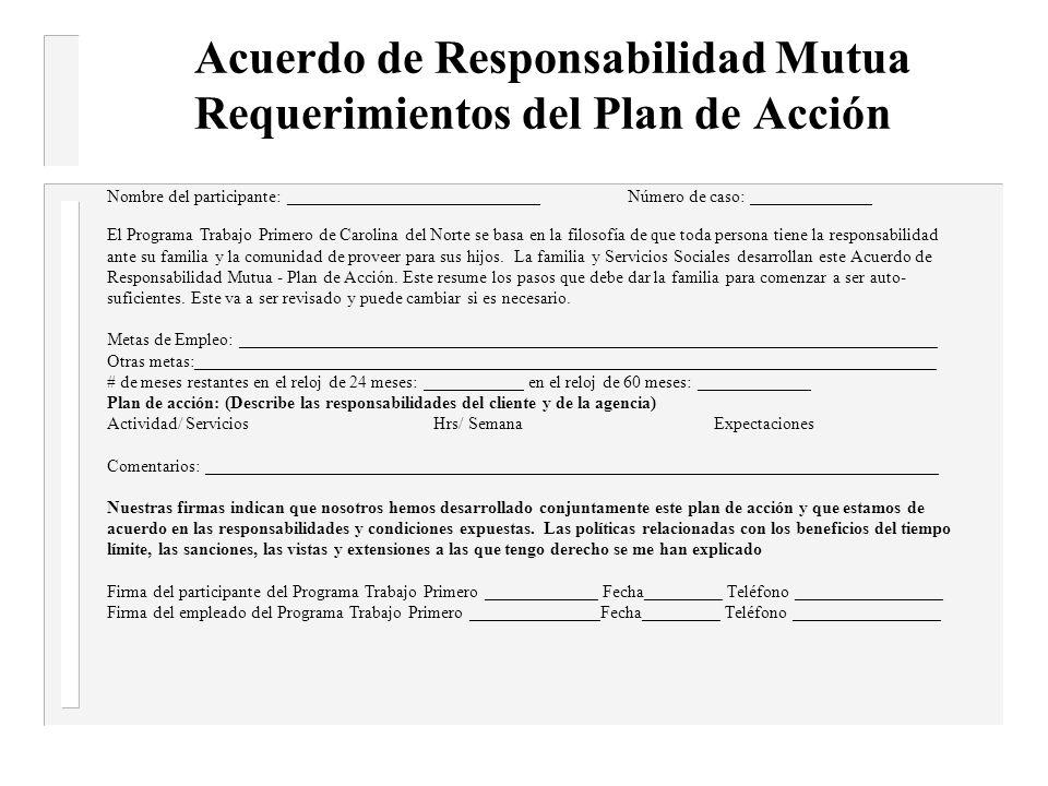 Acuerdo de Responsabilidad Mutua -ejemplos de requisitos básicos n __Contactar mi trabajador durante los primeros 10 días de tener conocimiento de cualquier cambio en mi situación.