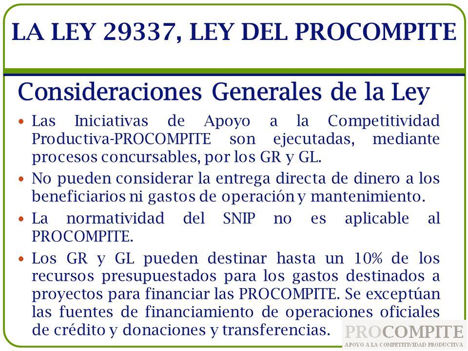 Las Iniciativas de Apoyo a la Competitividad Productiva-PROCOMPITE son ejecutadas, mediante procesos concursables, por los GR y GL. No pueden consider
