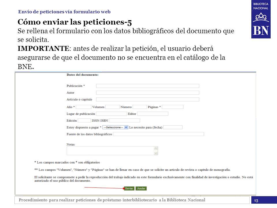 Procedimiento para realizar peticiones de préstamo interbibliotecario a la Biblioteca Nacional Cómo enviar las peticiones-5 Se rellena el formulario c