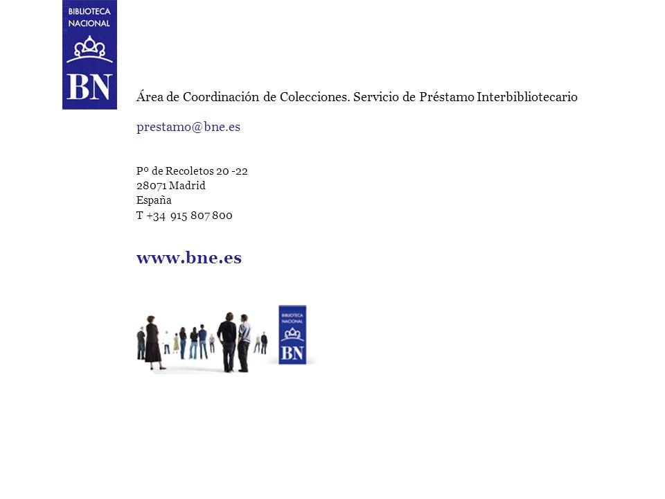 Procedimiento para realizar peticiones de préstamo interbibliotecario a la Biblioteca Nacional 21 Área de Coordinación de Colecciones. Servicio de Pré