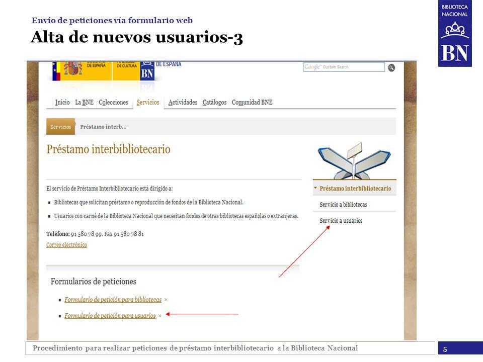 Procedimiento para realizar peticiones de préstamo interbibliotecario a la Biblioteca Nacional Alta de nuevos usuarios-3 5 Envío de peticiones vía for