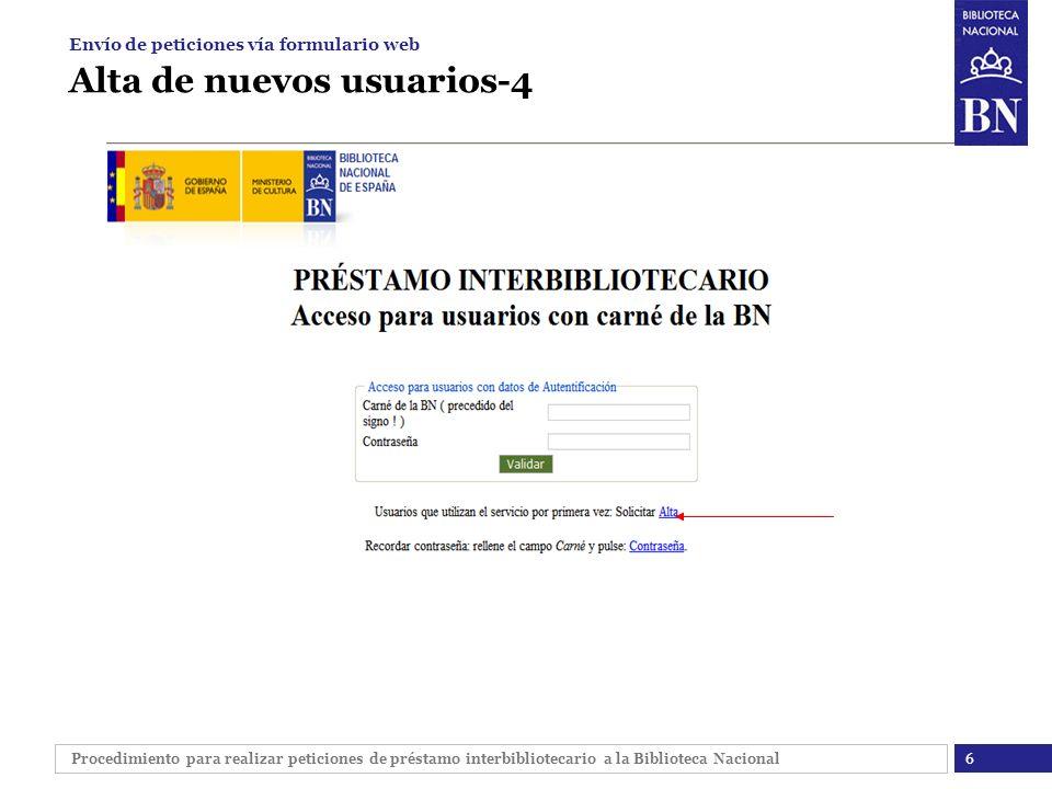 Procedimiento para realizar peticiones de préstamo interbibliotecario a la Biblioteca Nacional Alta de nuevos usuarios-4 6 Envío de peticiones vía for
