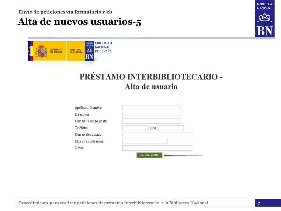 Procedimiento para realizar peticiones de préstamo interbibliotecario a la Biblioteca Nacional Alta de nuevos usuarios-5 7 Envío de peticiones vía for