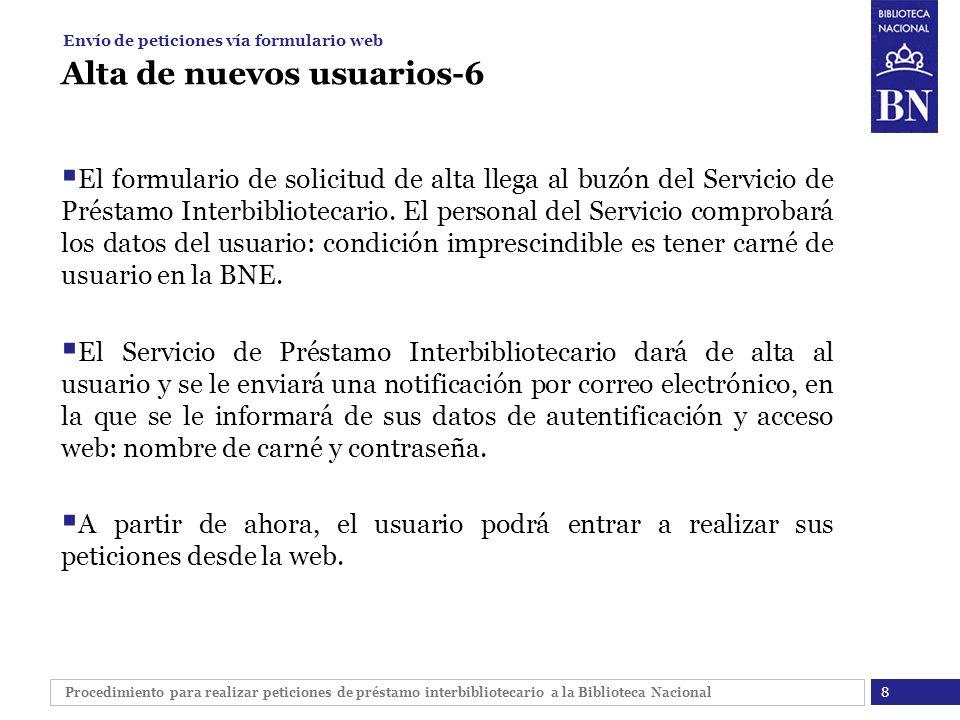 Procedimiento para realizar peticiones de préstamo interbibliotecario a la Biblioteca Nacional Alta de nuevos usuarios-6 El formulario de solicitud de