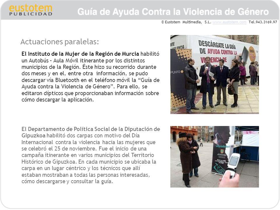 Actuaciones paralelas: El Instituto de la Mujer de la Región de Murcia habilitó un Autobús – Aula Móvil itinerante por los distintos municipios de la Región.