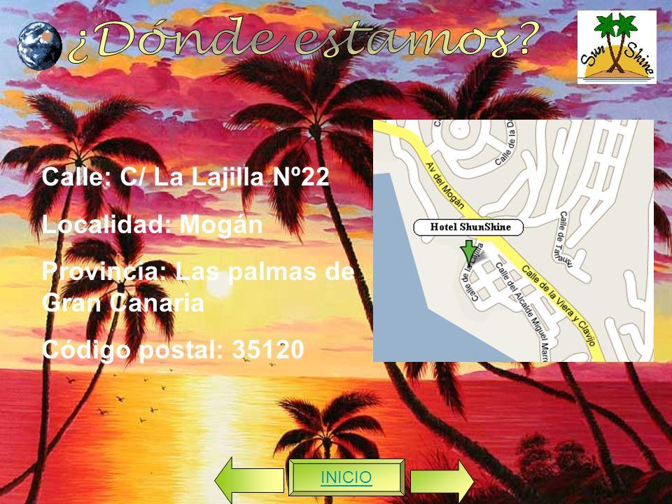 Calle: C/ La Lajilla Nº22 Localidad: Mogán Provincia: Las palmas de Gran Canaria Código postal: 35120