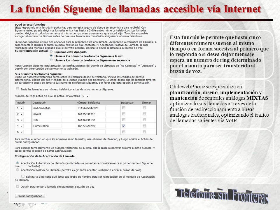 18 La función historial de llamadas accesible vía Internet La función historial de llamadas accesible vía Internet permite seguimiento total de su lín