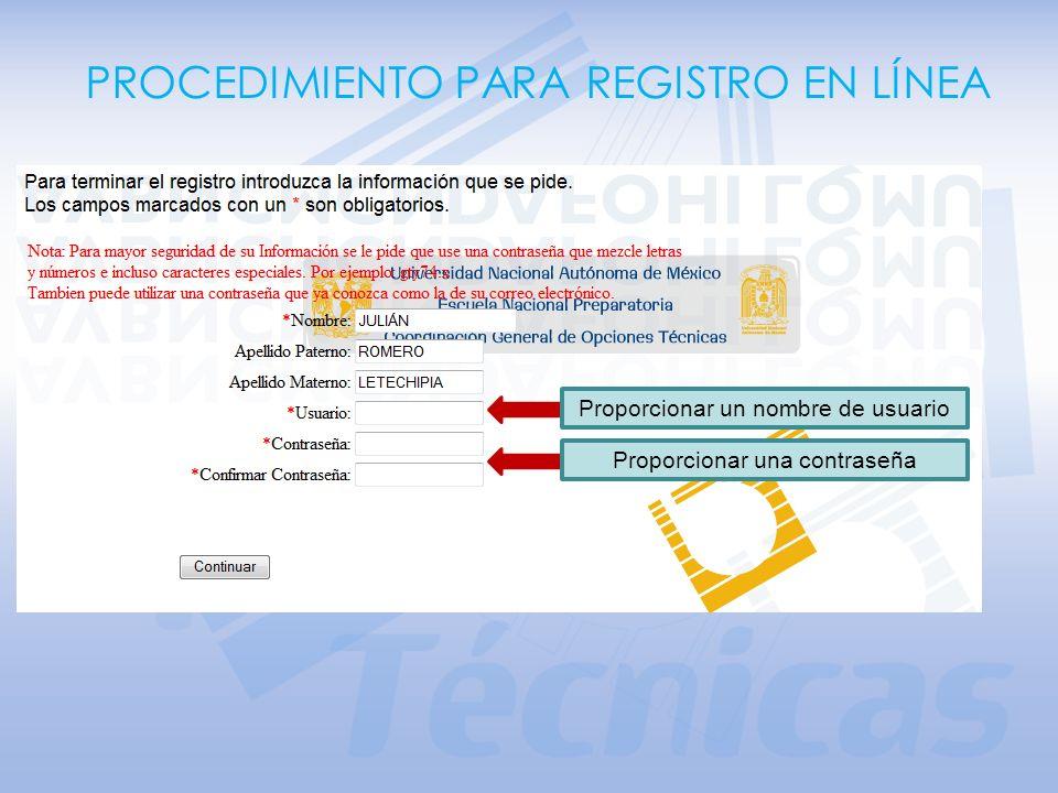 Proporcionar número de cuenta (sin guión)Proporcionar fecha de nacimiento (formato ddmmaaaa) PROCEDIMIENTO PARA REGISTRO EN LÍNEA