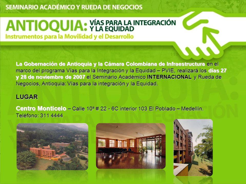 La Gobernación de Antioquia y la Cámara Colombiana de Infraestructura en el marco del programa Vías para la Integración y la Equidad – PVIE, realizará