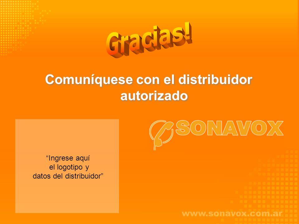 Comuníquese con el distribuidor autorizado Ingrese aquí el logotipo y datos del distribuidor