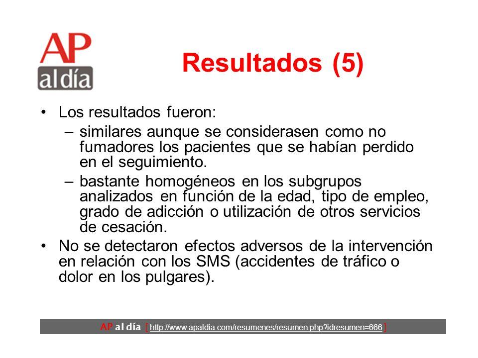 AP al día [ http://www.apaldia.com/resumenes/resumen.php?idresumen=666 ] Resultados (5) Los resultados fueron: –similares aunque se considerasen como