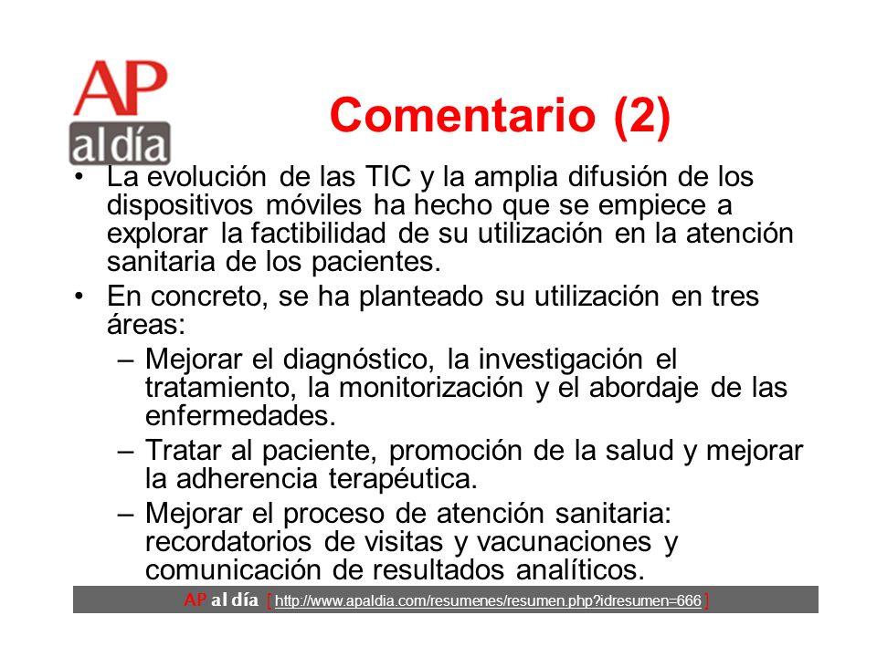 AP al día [ http://www.apaldia.com/resumenes/resumen.php?idresumen=666 ] Comentario (2) La evolución de las TIC y la amplia difusión de los dispositiv
