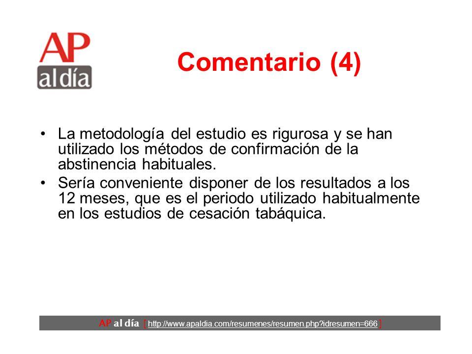 AP al día [ http://www.apaldia.com/resumenes/resumen.php?idresumen=666 ] Comentario (4) La metodología del estudio es rigurosa y se han utilizado los