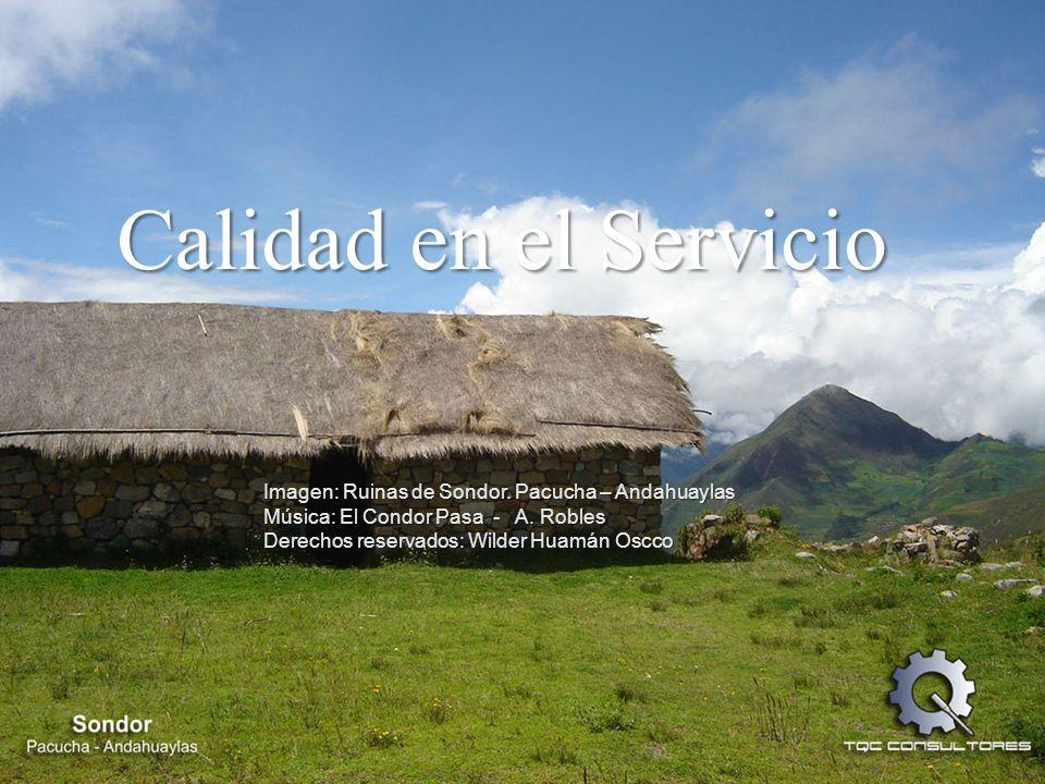 Imagen: Ruinas de Sondor.Pacucha – Andahuaylas Música: El Condor Pasa - A.