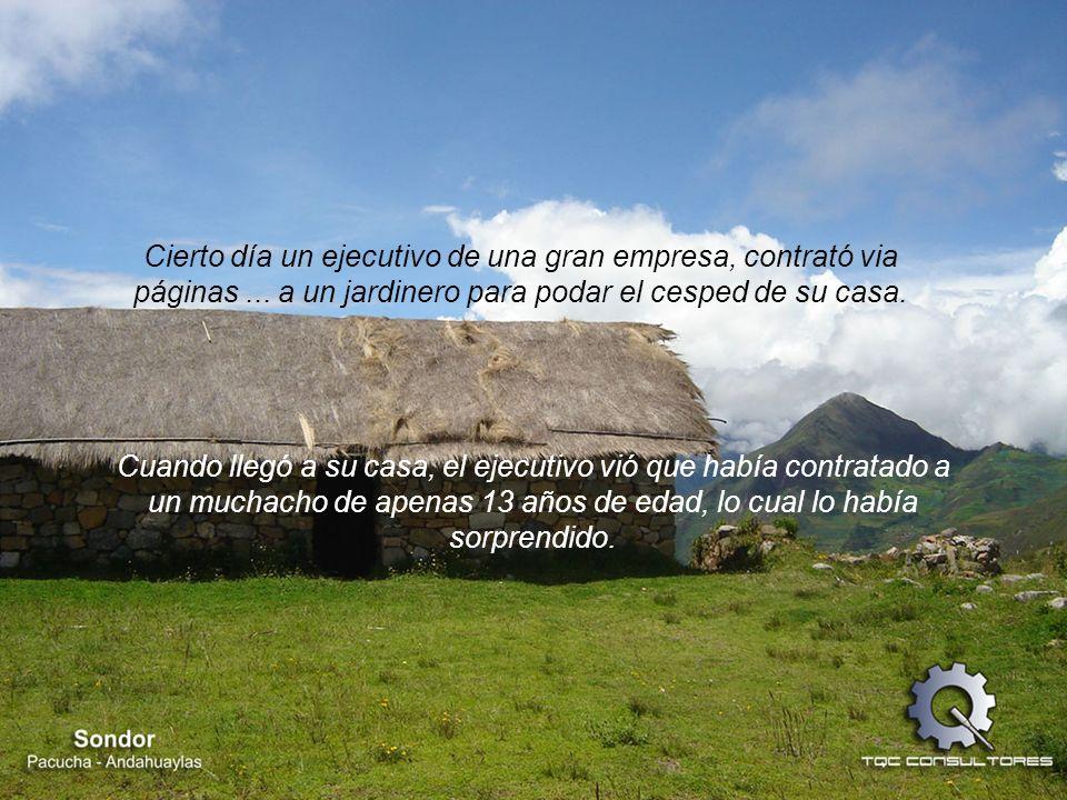 Imagen: Ruinas de Sondor. Pacucha – Andahuaylas Música: El Condor Pasa - A. Robles Derechos reservados: Wilder Huamán Oscco Calidad en el Servicio