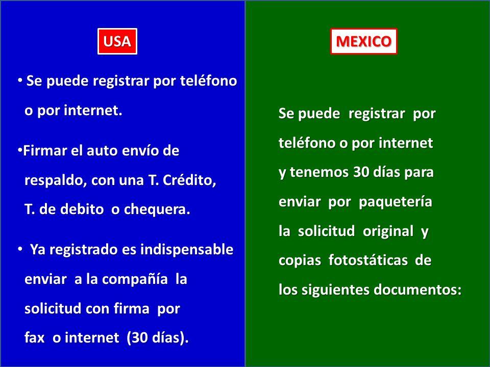 USAMEXICO Se puede registrar por teléfono Se puede registrar por teléfono o por internet.