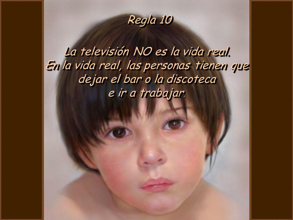 Regla 9 La vida no está dividida en trimestres.