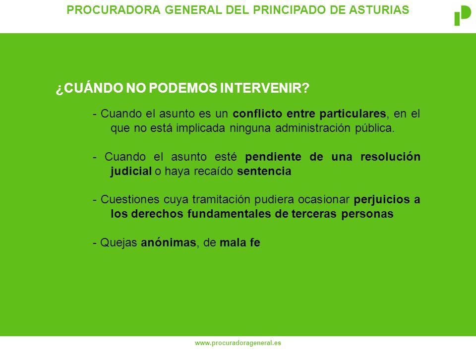 PROCURADORA GENERAL DEL PRINCIPADO DE ASTURIAS www.procuradorageneral.es - Cuando el asunto es un conflicto entre particulares, en el que no está implicada ninguna administración pública.