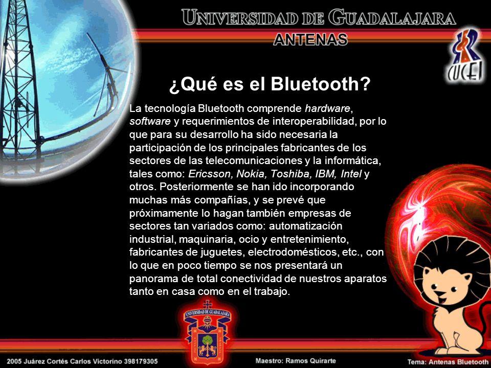 La tecnología Bluetooth comprende hardware, software y requerimientos de interoperabilidad, por lo que para su desarrollo ha sido necesaria la partici